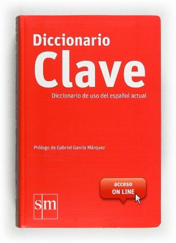 DICCIONARIO CLAVE. LENGUA ESPAÑOLA: EQUIPO PEDAGÓGICO EDICIONES