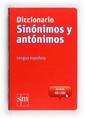 9788467541403: Diccionario Sin�nimos y Ant�nimos. Lengua espa�ola