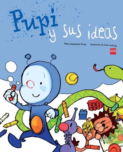 9788467543650: Pupi y sus ideas