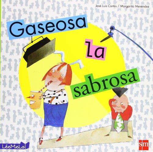 9788467543728: Gaseosa la sabrosa