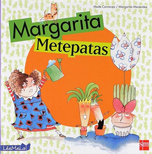 9788467544008: Margarita metepatas (LéeMeLo)