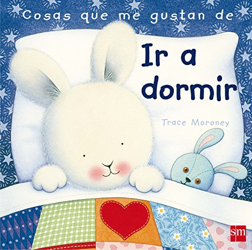 9788467545043: Cosas que me gustan de ir a dormir / The Things I Love About Bedtime (Spanish Edition)