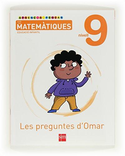 9788467545340: Aprenc a pensar amb les matemàtiques: Les preguntes d¿Omar. Nivell 9 Educació Infantil - 9788467545340