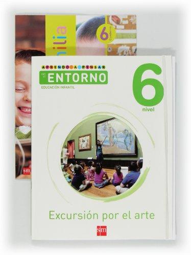9788467545548: Aprendo a pensar con el entorno: Excursión por el arte. Nivel 6. Educación Infantil
