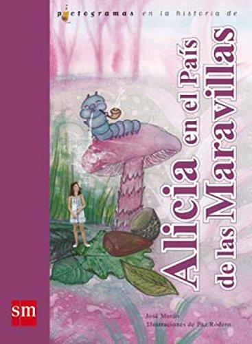 9788467545708: Alicia en el país de las maravillas (Lecturas pictográficas)