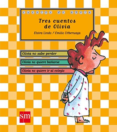 9788467545753: Tres cuentos de Olivia