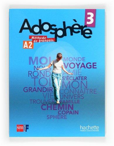 9788467545784: Méthode de français 3. Adosphère - 9788467545784