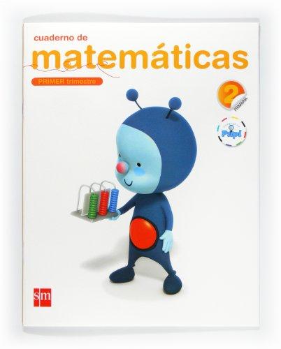 9788467546484: Cuaderno de matemáticas. 2 Primaria, 1 Trimestre. Conecta con Pupi - 9788467546484