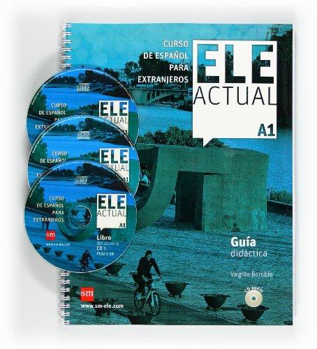 9788467547399: ELE ACTUAL A1. Guía didáctica