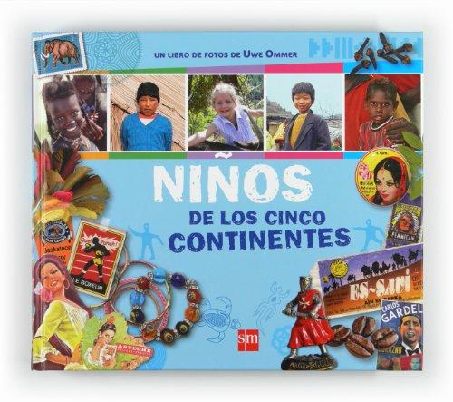 Niños de los cinco continentes (9788467547436) by Laure Mistral; Anne-Sophie de Monsabert; Uwe Ommer