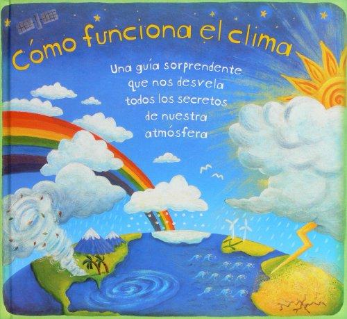 9788467547443: Cómo funciona el clima (Enciclopedias)