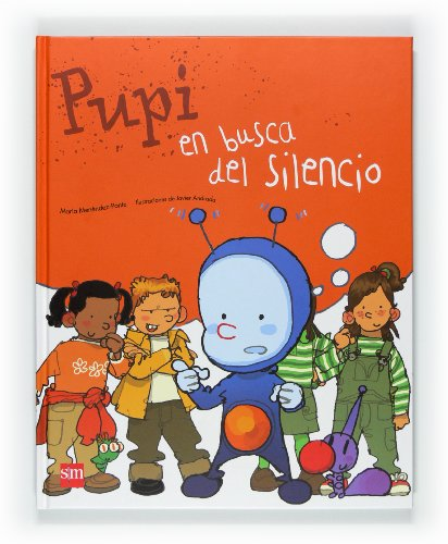 Pupi en busca del silencio (Paperback): María Menéndez-Ponte Cruzat
