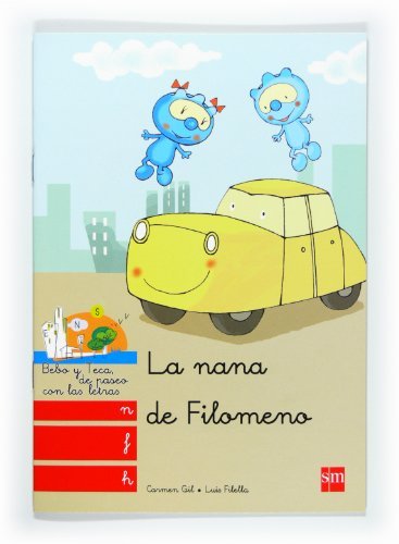 9788467547818: Bebo Y Teca: Nana De Filomeno (Spanish Edition)