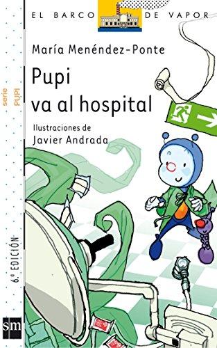 Pupi va al hospital: MarÃa Menà ndez-Ponte