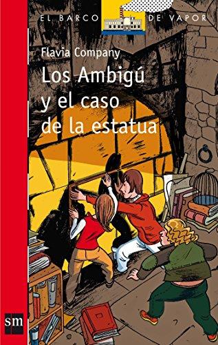 9788467548013: Los ambigú y el caso de la estatua (Barco de Vapor Roja)