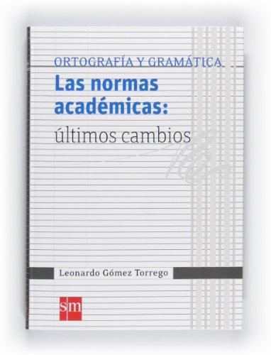 9788467548198: Las normas académicas: últimos cambios (Español Actual) - 9788467548198