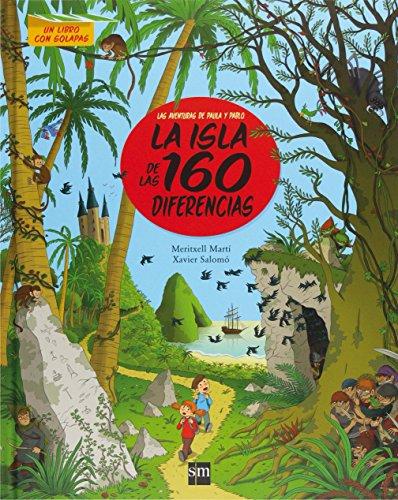 9788467550047: La isla de las 160 diferencias (Para aprender más sobre)