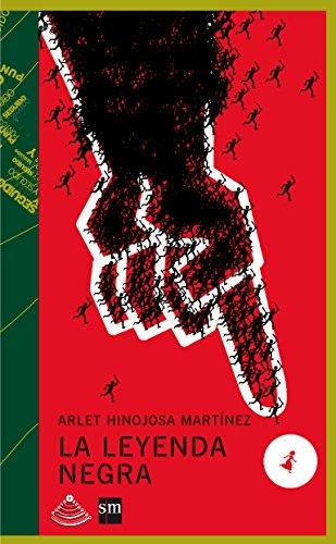 La leyenda negra (Paperback): Arlet Hinojosa Martínez