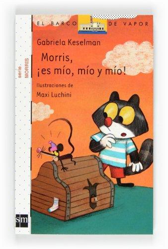 9788467551167: morris es mio mio y mio ne8 bvb sm
