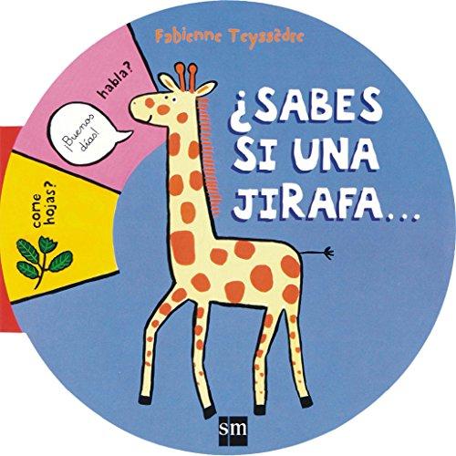 9788467551778: ¿Sabes si una jirafa... (Libros redondos)