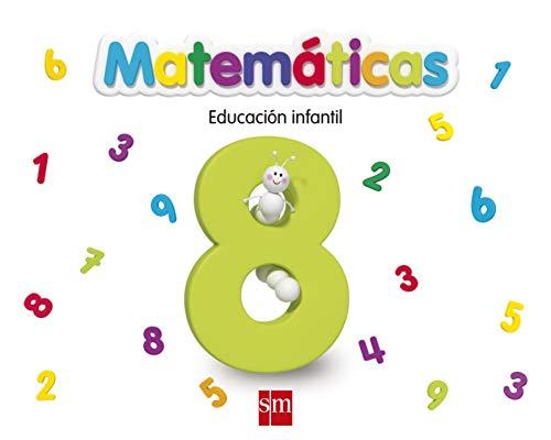 9788467551877: Matemáticas 8. Infantil