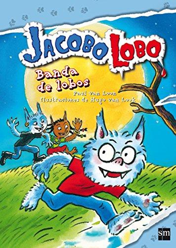 9788467551952: Banda De Lobos (Jacobo Lobo)