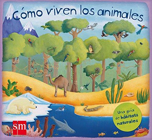 9788467551990: Cómo viven los animales