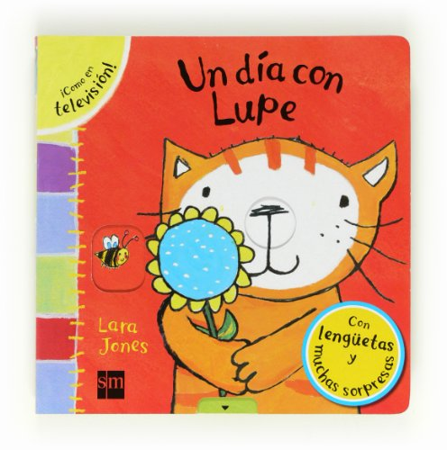 Un día con Lupe (La gata Lupe) (Spanish Edition) (9788467552218) by Jones, Lara