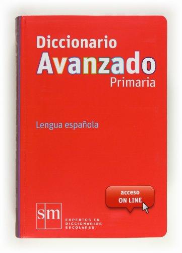 Diccionario AVANZADO PRIMARIA Lengua Española