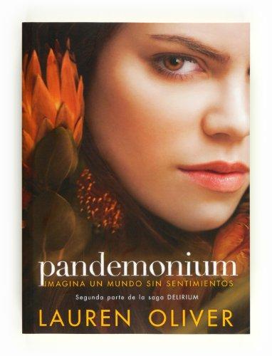 9788467553185: Pandemonium (Saga Delirium)