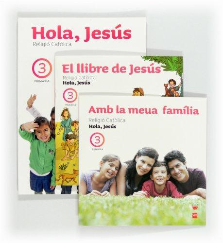 9788467553796: Religió catòlica. Hola, Jesús. 3 Primària