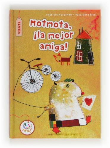 9788467553864: Motmota, ¡la mejor amiga! (Mini Mundo Fnac)