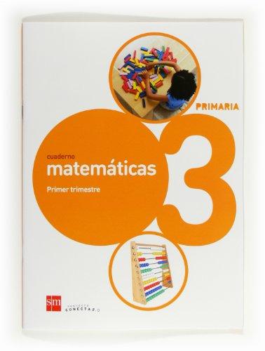 9788467553895: Cuaderno de matemáticas. 3 Primaria, 1 Trimestre. Conecta 2.0