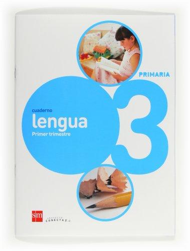 9788467553932: Cuaderno de lengua. 3 Primaria, 1 Trimestre. Conecta 2.0 - 9788467553932