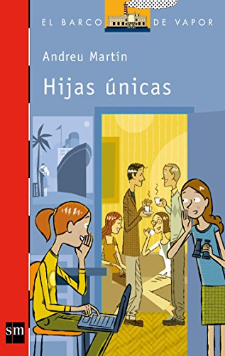 9788467554250: Hijas únicas (Barco de Vapor Roja)