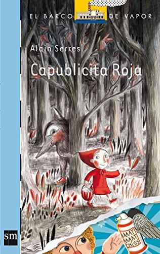 9788467554335: Capublicita Roja (El Barco de Vapor Azul) (Spanish Edition)