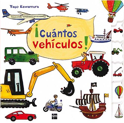 9788467555417: ¡Cuántos vehículos!