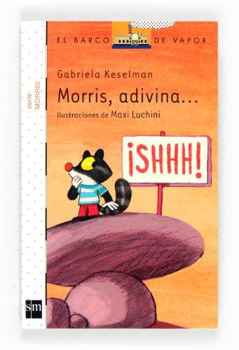 9788467556261: Morris, adivina