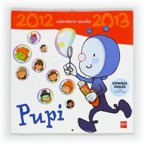 9788467556469: Pupi. Calendario escolar 2012 - 2013