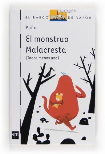 9788467556742: El Monstruo Malacresta (Spanish Edition)