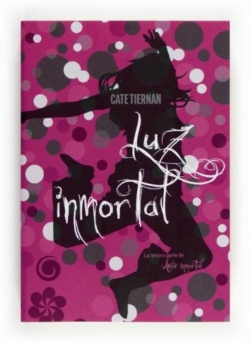 9788467556926: Luz inmortal (Saga Amor Inmortal)