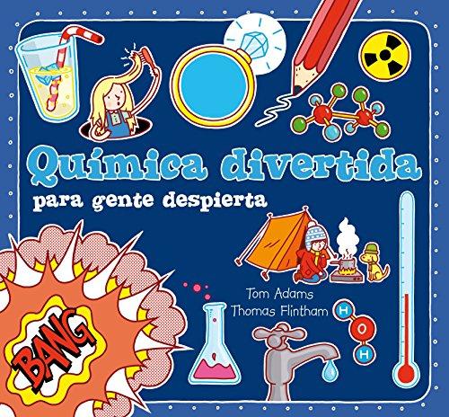 9788467557220: Química divertida para gente despierta (Para aprender más sobre)