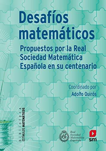 9788467557787: Desafios matemáticos