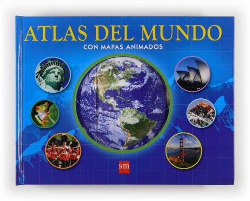 9788467559125: Atlas del mundo con mapas animados