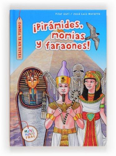 9788467559965: ¡Pirámides, momias y faraones! (Mini Mundo Fnac)