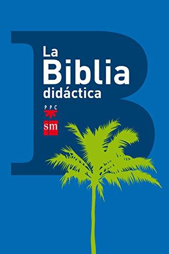 9788467560633: La Biblia Didáctica - 9788467560633