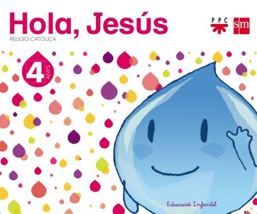 9788467561074: Religió catòlica. 4 anys. Hola, Jesús - 9788467561074