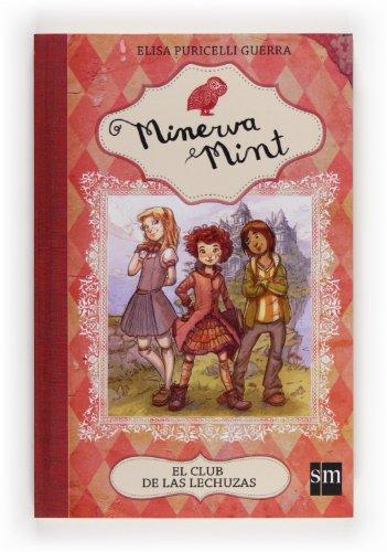 9788467561142: El Club De Las Lechuzas (Minerva Mint)