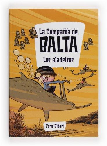 9788467561203: La Compañía de Balta: Los aladeltos
