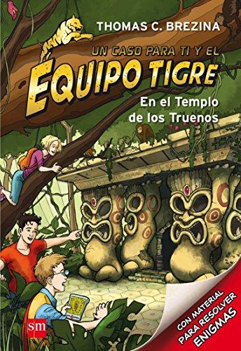 9788467561333: En el templo de los truenos (Equipo tigre)
